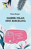 Bargain eBook - Zagreb  Milan  Nice  Barcelona