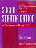 img - for Social Stratification: Class, Race, And Gender In Sociological Perspective (Social Inequality Series) by David B Grusky (1994-08-19) book / textbook / text book