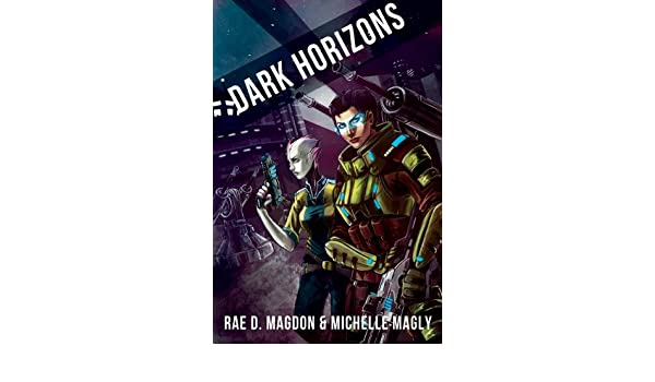 Dark Horizons: (Revised Edition) (English Edition) eBook ...