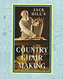 Jack Hill's Country Chairmaking, Jack Hill, 0715303139