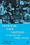 img - for Pastoral Care Matters in Primary and Middle Schools book / textbook / text book