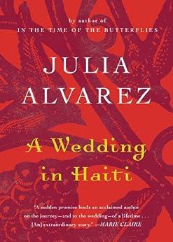 A Wedding in Haiti (Shannon Ravenel Books (Paperback)) by [Alvarez, Julia]