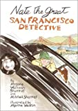 Nate the Great, San Francisco Detective, Marjorie Weinman Sharmat and Mitchell Sharmat, 0385900007
