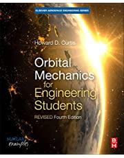 Orbital Mechanics for Engineering Students: Revised Reprint