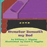 Monster Beneath My Bed, Tiffany Higgins, 1468085484