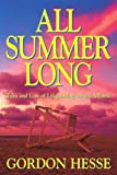 All Summer Long, Gordon Hesse, 0963290673