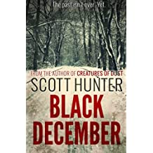 Black December by Scott Hunter (2012-04-19)