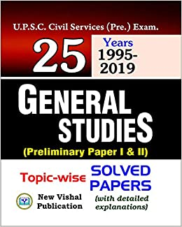 Buy 25 Years UPSC IAS/ IPS Prelims Topic-wise Solved Papers
