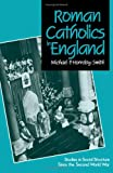 img - for Roman Catholics in England: Studies in Social Structure Since the Second World War book / textbook / text book