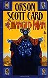The Changed Man, Orson Scott Card, 0812533658