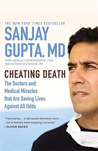 Cheating Death: The Doctors and Medical Miracles that Are Saving Lives Against All Odds pdf epub