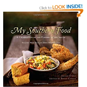 My Southern Food: A Celebration of the Flavors of the South Bryan Curtis