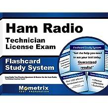 Ham Radio Technician License Exam Flashcard Study System: Ham Radio Test Practice Questions & Review for the Ham Radio Technician License Exam (Cards)
