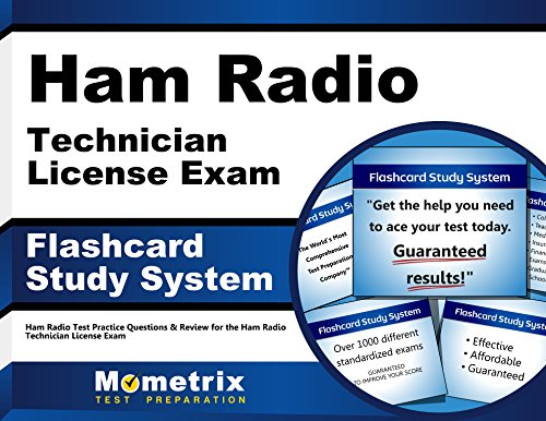 Ham Radio Technician License Exam Flashcard Study System: Ham Radio Test Practice Questions & Review for the Ham Radio Technician License Exam (Cards)