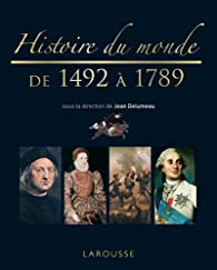 Histoire du monde de 1492 à 1789 par Jean Delumeau