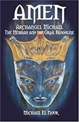 AMEN: The Occult Bloodline of the Grail