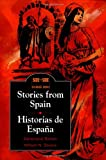 Stories from Spain / Historias de España (Side by Side Bilingual Books) (English and Spanish Edition)