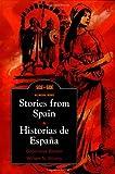 Stories from Spain: Historias De Espaana (LEGENDS OF)