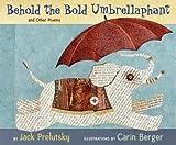 Behold the Bold Umbrellaphant, Jack Prelutsky, 0060543183