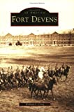 Fort Devens, William J. Craig, 0738535125