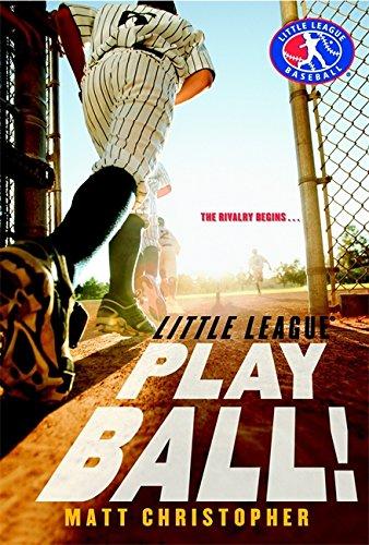 Play Ball! (Little League) - Christopher Baseball