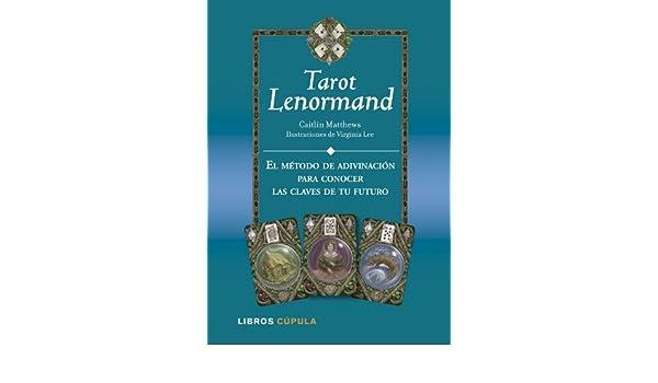 Kit Tarot Lenormand: CAITLIN MATTHEWS, Spanish ...