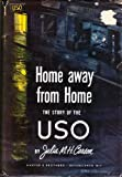 img - for Home Away From Home: The Story of the USO book / textbook / text book