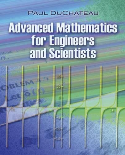 Advanced Mathematics for Engineers and Scientists (Dover Books on Mathematics)