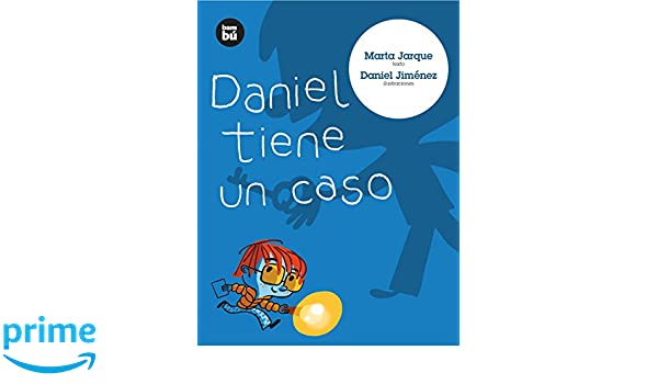 Amazon.com: Daniel tiene un caso (Primeros lectores) (Spanish Edition) (9788483430637): Marta Jarque, Daniel Jimenez: Books