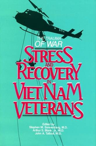 The Trauma of War: Stress and Recovery in Vietnam Veterans by Brand: American Psychiatric Press