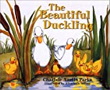 The Beautiful Duckling, Charlsie Austin Parks, 1577362101