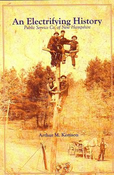 Read Online An Electrifying History: Public Service Co. of New Hampshire PDF