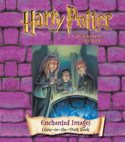Harry Potter and the Chamber of Secrets: Enchanted Images Glow in the Dark Book