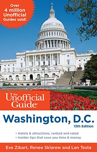 The Unofficial Guide to Washington, D.C. (Unofficial Guides)