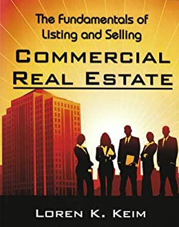 The Fundamentals of Listing and Selling Commercial Real Estate