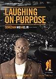 Laughing On Purpose