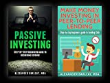 Passive Investing AND Make Money Investing in Peer-To-Peer Lending: Recurring Revenue, Passive Income, Make more money, financial freedom, entrepreneur, build wealth, Grant Cardone, maximize profits