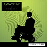 Awayday: Or Which Don Did It? | Dr Judy M Ford