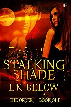 Stalking Shade (The Order)