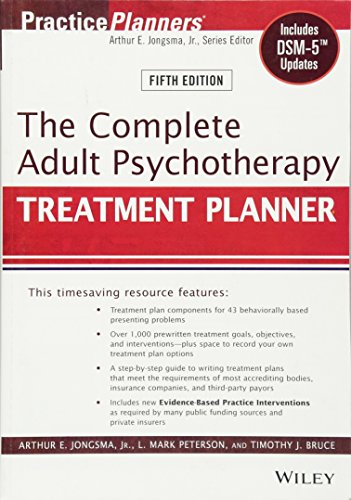 The Complete Adult Psychotherapy Treatment Planner: Includes DSM-5 Updates cover
