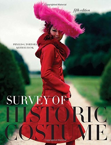 Survey Of Historic Costume Phyllis Tortora (Survey of Historic Costume: A History of Western Dress 5th (fifth) by Tortora, Phyllis G., Eubank, Keith (2009) Hardcover)