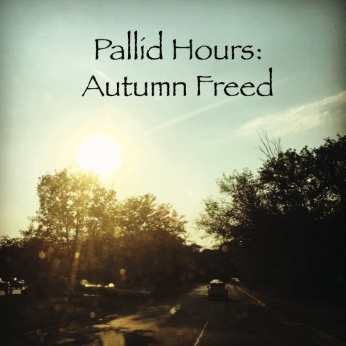 Pallid Hours: Autumn Freed pdf