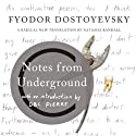 Notes from Underground Audiobook by Fyodor Dostoyevsky, Natasha Randall - translator Narrated by D. B. C. Pierre