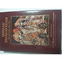 Srimad-Bhagavatam. : with the Original Sanskrit Text, its Roman Transliteration, Synonyms, Translation, and Elaborate Purports Canto 2, Part 1 , the Cosmic Manifestation. Chapters 1-6 / by A. C. Bhaktivedanta Swami Prabhupada