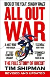 img - for All Out War: The Full Story of How Brexit Sank Britain s Political Class book / textbook / text book