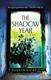 The Shadow Year, Hannah Richell, 1455554332