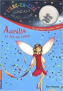 Les fées des bijoux, tome 2 : Aurélie la fée du rubis par Meadows