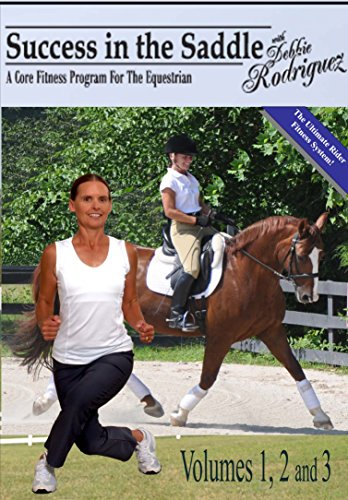 Success in the Saddle with Debbie Rodriquez DVD Vol 1-3 by