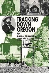 Tracking Down Oregon Paperback