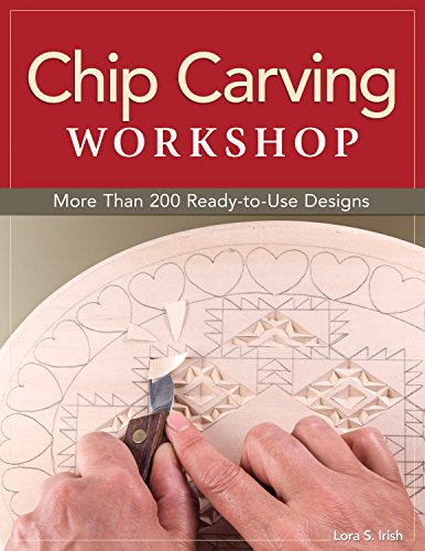 Cut Hand Chip - Chip Carving Workshop: More Than 200 Ready-to-Use Designs (Fox Chapel Publishing) Beginner-Friendly Guide to Correct Hand Positions, Precise Cuts, Geometric Patterns, and Free Form from Lora Irish